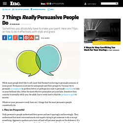 7 Things Extremely Persuasive People Do