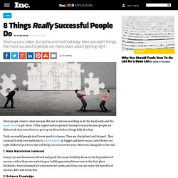 8 Things Really Successful People Do