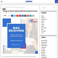 Things to Know About Mail Receiving Services