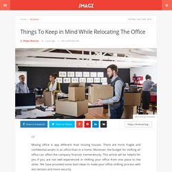 Things To Keep in Mind While Relocating The Office