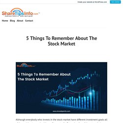 5 Things To Remember About The Stock Market