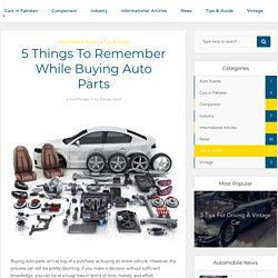 5 Things To Remember While Buying Auto Parts – Automoteve Blog