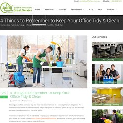 4 Things to Remember to Keep Your Office Tidy & Clean