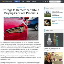 Things to Remember While Buying Car Care Products