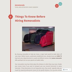 Things To Know Before Hiring Removalists