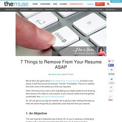 7 Things to Remove From Your Resume ASAP