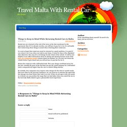 Things to Keep in Mind While Returning Rental Cars in Malta