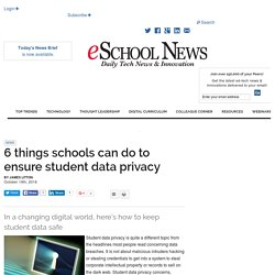 6 things schools can do to ensure student data privacy