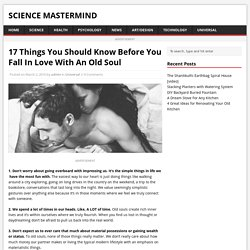 17 Things You Should Know Before You Fall In Love With An Old Soul – Science Mastermind