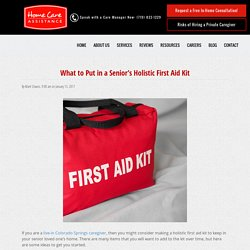 Things to Put in a Senior's Holistic First Aid Kit