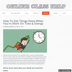 How To Get Things Done When You're Short On Time & Energy