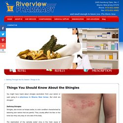 Things You Should Know About the Shingles