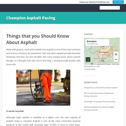 Things that you Should Know About Asphalt – Champion Asphalt Paving