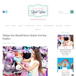 Things You Should Know Before You Buy Panties - Real Moms Real Views
