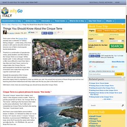 Things You Should Know About the Cinque Terre