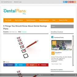 5 Things You Should Know About Dental Savings Plans