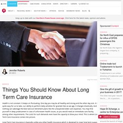 Things You Should Know About Long Term Care Insurance