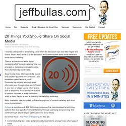 20 Things You Should Share On Social Media