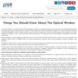 Things You Should Know About The Optical Window