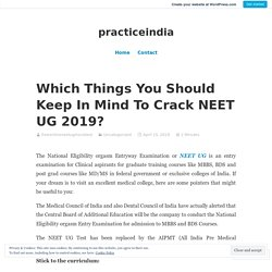 Which Things You Should Keep In Mind To Crack NEET UG 2019? – practiceindia