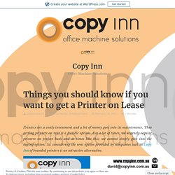 Things you should know if you want to get a Printer on Lease