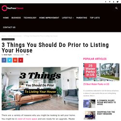 3 Things You Should Do Prior to Listing Your House
