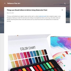 Things you Should Adhere to Before Using Watercolor Paint