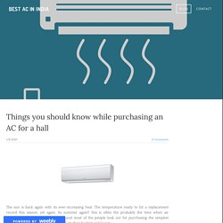 Things you should know while purchasing an AC for a hall