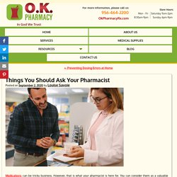 Things You Should Ask Your Pharmacist