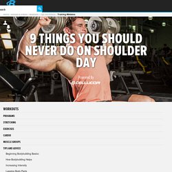 9 Things You Should Never Do On Shoulder Day