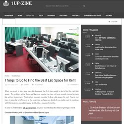 Things to Do to Find the Best Lab Space for Rent