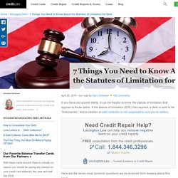 7 Things You Need to Know About the Statutes of Limitation for Debt