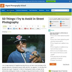 50 Things I Try to Avoid in Street Photography