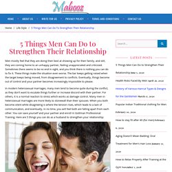 5 Things Men Can Do to Strengthen Their Relationship - Principle Skills