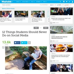 12 Things Students Should Never Do on Social Media