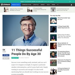 10 Things Successful People Do By Age 30