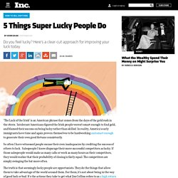5 Things Super Lucky People Do