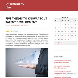 Five Things to Know About Talent Development