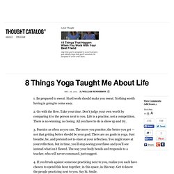 8 Things Yoga Taught Me About Life