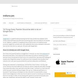 10 Things Every Teacher Should be able to do on Google Docs