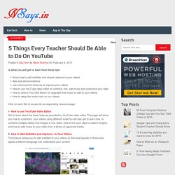 5 Things Every Teacher Should Be Able to Do On YouTube