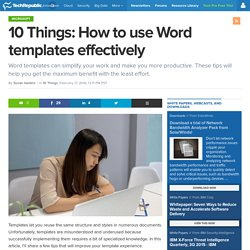 10 Things: How to use Word templates effectively
