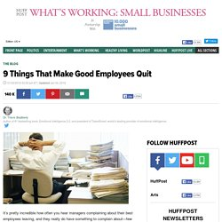 9 Things That Make Good Employees Quit