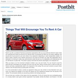 Things That Will Encourage You To Rent A Car