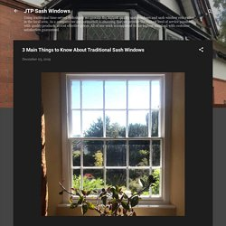3 Main Things to Know About Traditional Sash Windows
