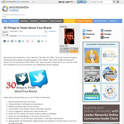 30 Things to Tweet About Your Brand