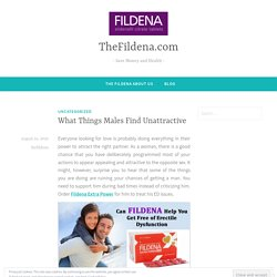 What Things Males Find Unattractive – TheFildena.com