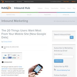 The 20 Things Users Want Most From Your Mobile Site [New Google Data]