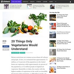 20 Things Only Vegetarians Would Understand