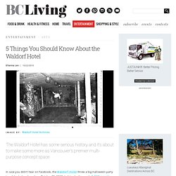 5 things you should know about the Waldorf Hotel
